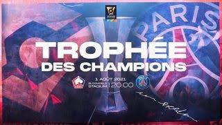 Lille vs Paris Saint Germain - Siêu cúp Pháp