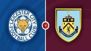 Soi kèo tài xỉu, phạt góc trận Leicester City vs Burnley, 21h00 ngày 25/09